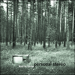 Personal Stereo: 'Lost In Time' (2013)